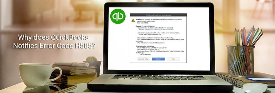 quickbooks notifies error code h505