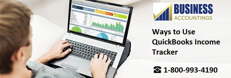 Ways to Use QuickBooks Income Tracker