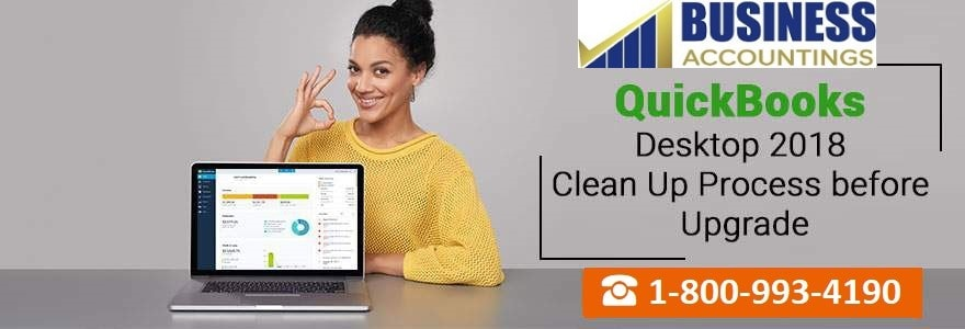 Clean Up Before You Upgrade to QuickBooks Desktop 2018
