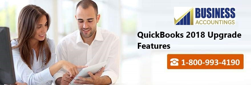 QuickBooks 2018 Upgrade Features