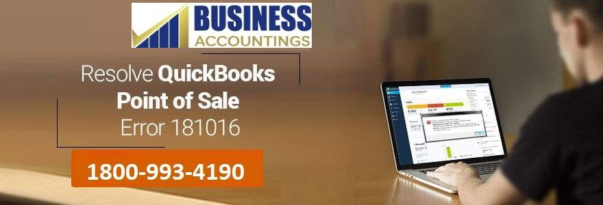 How To Resolve QuickBooks Point of Sale Error 181016