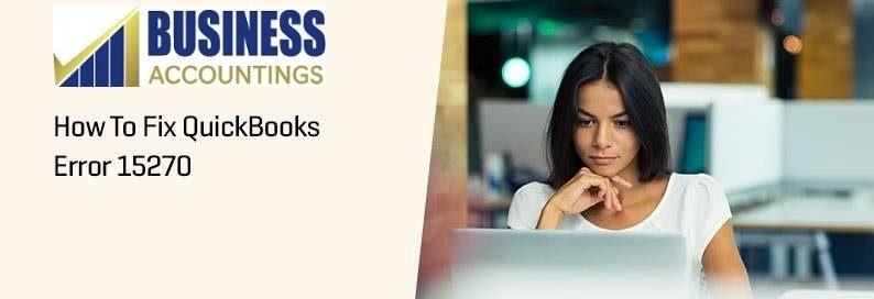 Fix QuickBooks Error 15270