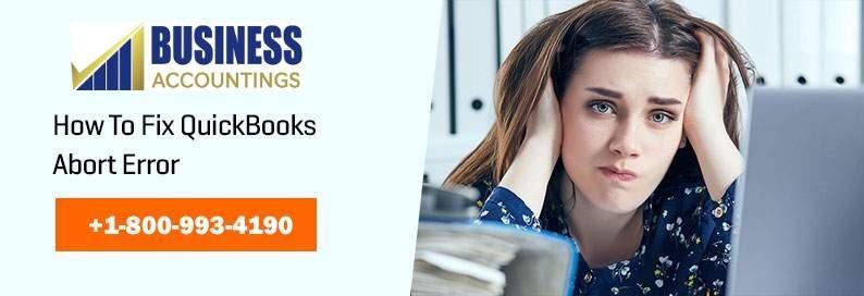 Fix QuickBooks Abort Error