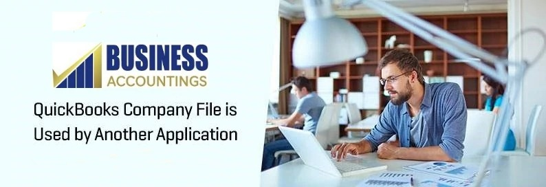 QuickBooks Company File is Used by Another Application