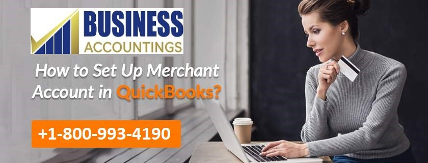 How to Set Up Merchant Account in QuickBooks?