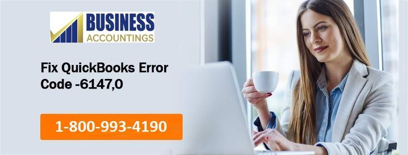 Fix QuickBooks Error Code 6147, 0