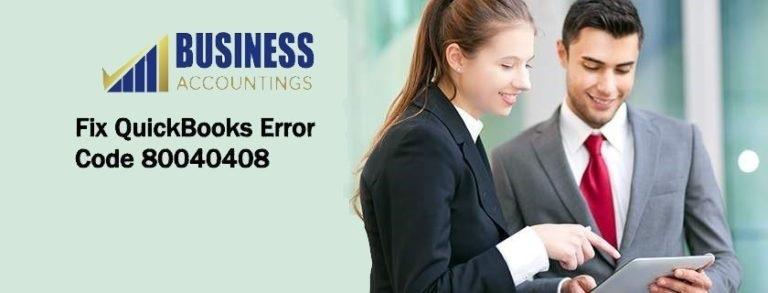 Fix QuickBooks Error Code 80040408