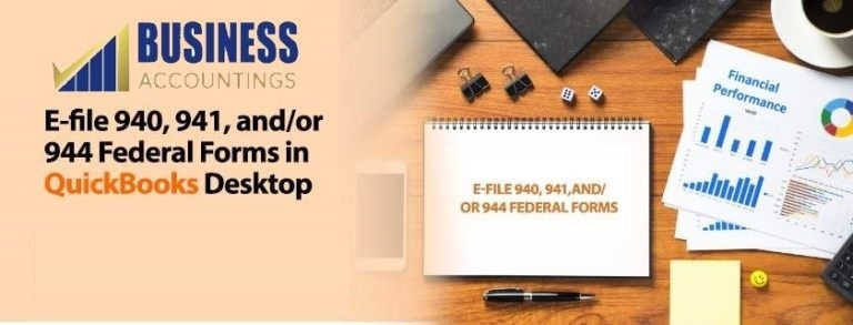 E file 940 941 andor 944 Federal Forms in QuickBooks Desktop 1 768x293 1