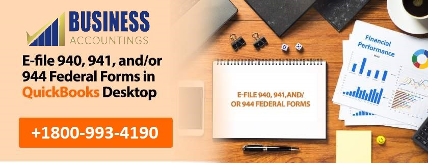 E-file 940, 941, and/or 944 Federal Forms in QuickBooks Desktop