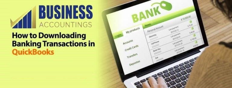 How To Downloading banking transactions in QuickBooks 1 768x293 1