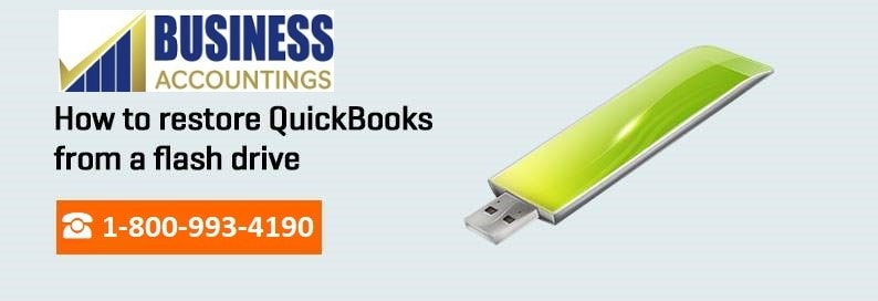 restore QuickBooks from a flash drive