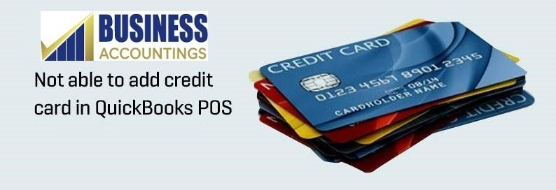 Not-able-to-add-credit-card-in-QuickBooks-POS
