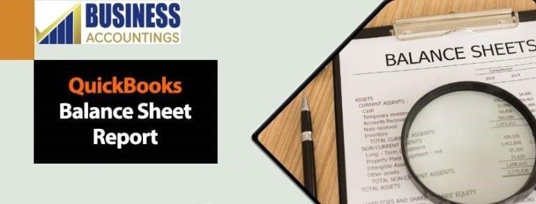 QuickBooks Balance Sheet Report