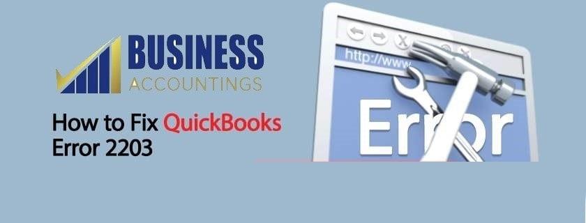 QuickBooks Error 2203