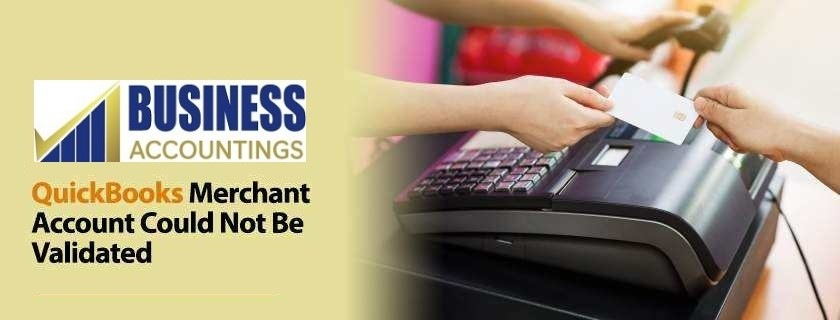 QuickBooks-Merchant-Account-Could-Not-Be-Validated