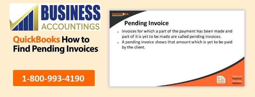 QuickBooks how to find pending invoices
