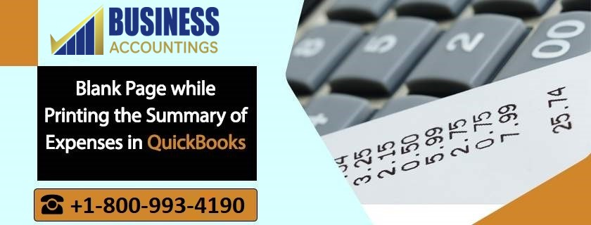 Blank Page while Printing the Summary of Expenses in QuickBooks