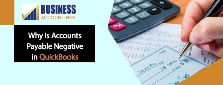 Why is accounts payable negative in QuickBooks 1 768x293 1
