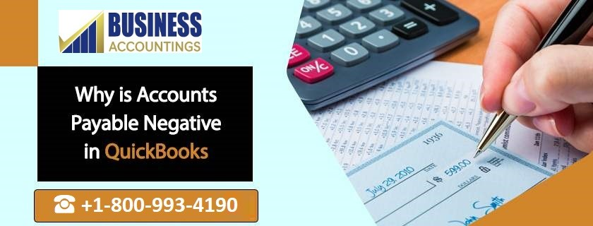 Why is accounts payable negative in QuickBooks?