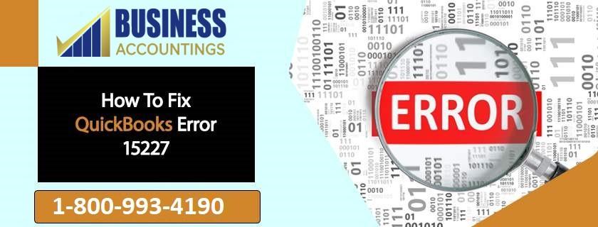 QuickBooks Error Code 15227