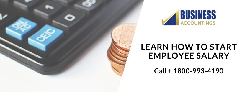 Learn How To Start Employee Salary