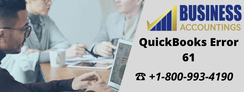 Cracking The QuickBooks Error 61 Code