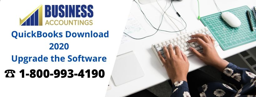 QuickBooks Download 2020 Upgrade the Software