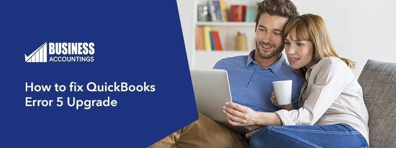 How-to-fix-QuickBooks-Error-5-Upgrade