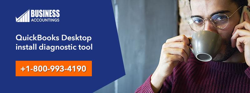 Fix QuickBooks Desktop Install Diagnostic Tool - 2020 Download