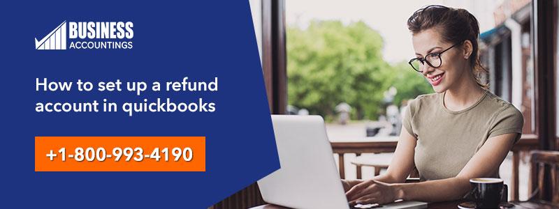 Set up a Refund Account in QuickBooks