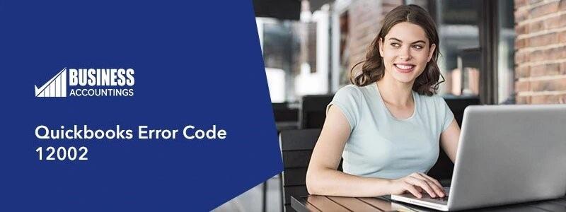 Quickbooks-Error-Code-12002