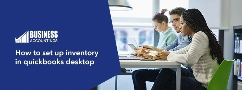 How-to-set-up-inventory-in-quickbooks-desktop