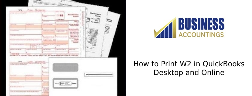 How to Print W2 in QuickBooks Desktop and Online