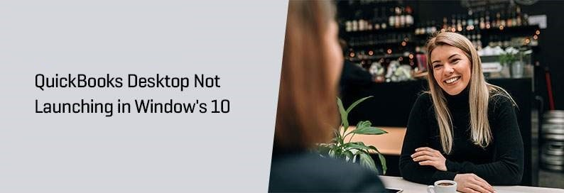 QuickBooks-Desktop-Not-Launching-in-Windows-10
