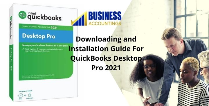 downloading-and-installation-guide-for-quickbooks-desktop-pro-2021