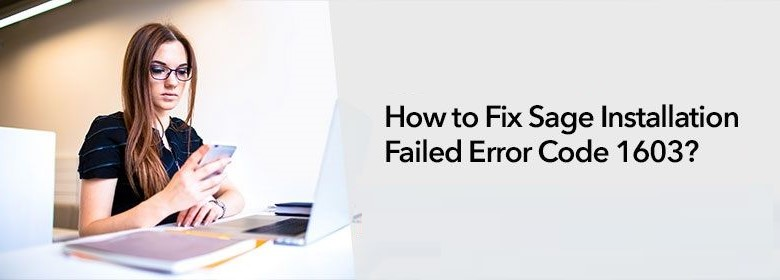 Sage-Installation-Failed-Error-Code-1603