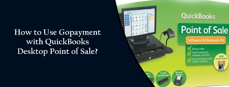 Use-GoPayment-with-QuickBooks-Point-of-Sale