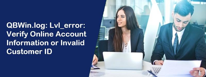 Qbwin.Log-Lvl_error-Error-Verify-Online-Account-Information
