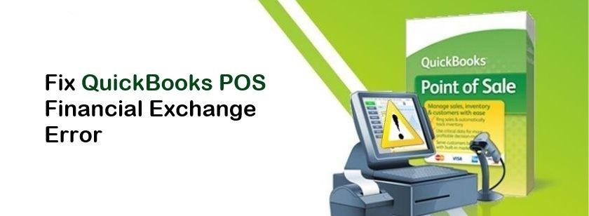 QuickBooks POS Financial Exchange Error